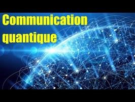 Les technologies de communication quantique