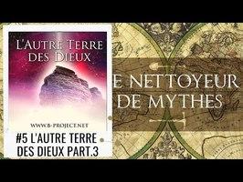 Le Nettoyeur de Mythes #5 L'Autre Terre des Dieux