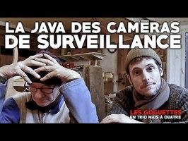 La java des caméras de surveillance - Les Goguettes (en trio mais à quatre)