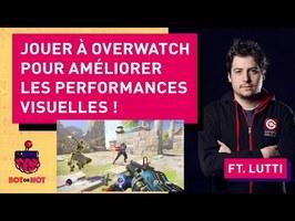 Comment jouer à Overwatch peut améliorer les performances visuelles ? ft. LUTTI - BOT OR NOT #1
