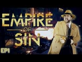 (Let's Play Narratif) - Empire of Sin - Episode 1