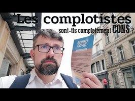 Les complotistes sont-ils complètement cons ?