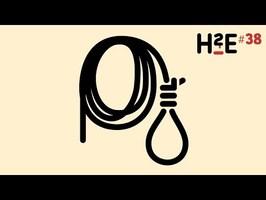 H2E#38 : une bonne pendaison