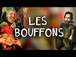 LES BOUFFONS - Une Histoire de fou !