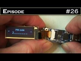 EPISODE 26 : Que vaut l'électronique d'un portefeuille de cryptomonnaie LEDGER NANO S ?