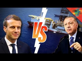 Macron/Erdogan : La Bataille du gaz en méditerranée.