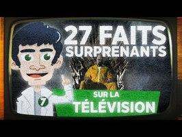 27 FAITS SURPRENANTS SUR LA TÉLÉVISION !!