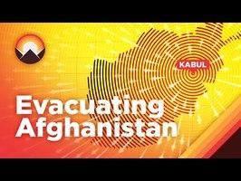 The Logistics of Evacuating Afghanistan
