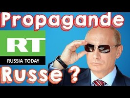 Russia Today PROPAGANDE Russe ? (Bonus Foulards Rouges)