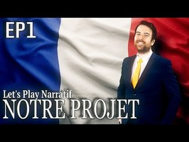 (Let's play Narratif) - NOTRE PROJET- Episode 1