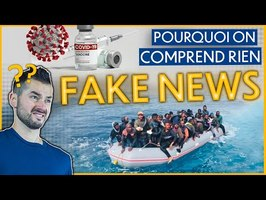 Pourquoi il est IMPOSSIBLE de comprendre les FAKE NEWS