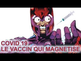 🧲🧲🧲 COVID 19 - UN VACCIN MAGNETIQUE 🧲🧲🧲