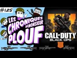 COD: BLACK OPS IIII (Critique) - Chroniques de Monsieur Plouf #125