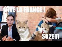 TROP DE PROGREEEEEEEEEES ! (Sauf pour Yann Moix) [Vive la France #S02E11]