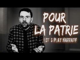 (LP/ Découverte narrative) Pour la patrie (Episode unique) - Rien à cacher, Rien à craindre