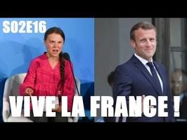 GRETA FAIT LA PESTE, LAREM RETOURNE SA VESTE ! (Vive la France ! #S02E16)