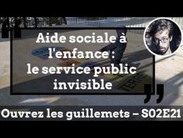 Usul. Aide sociale à l'enfance : le service public invisible