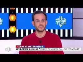 Clément Viktorovitch : Philippe de Villiers, gaulois réfractaire - Clique - CANAL+