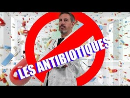 7 BULLSHITS SUR LES ANTIBIOTIQUES [MYTHOBUSTER]
