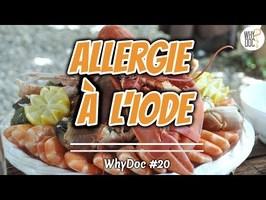 Allergie à l'iode - WhyDoc #20