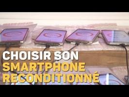 Smartphone reconditionné : 3 conseils pour bien choisir