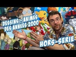 Joueur du Grenier - Hors-sujet - Les dessins animés des années 2000