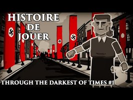 Histoire de jouer - Through the darkest of times #1