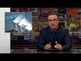 Voting Machines: Last Week Tonight with John Oliver (HBO)