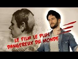 LE FILM LE PLUS DANGEREUX