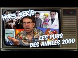 Joueur du grenier - Hors série - Les PUBS des années 2000