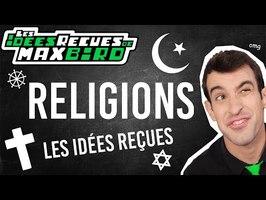 IDÉE REÇUE #50 : Les religions