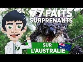 77 FAITS SURPRENANTS SUR L'AUSTRALIE