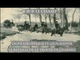 Ligne logistique et Géographie : La Bataille de la trouée de Charmes