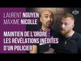 MAINTIEN DE L'ORDRE : LES RÉVÉLATIONS INÉDITES D'UN POLICIER