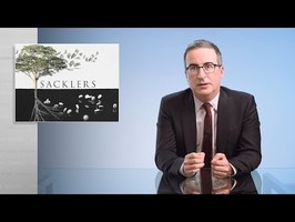 Opioids III: The Sacklers: Last Week Tonight with John Oliver (HBO)