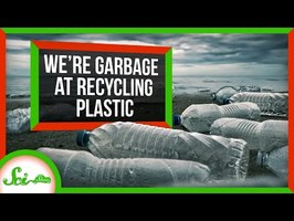 Why We're So Bad at Recycling Plastic