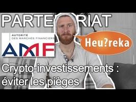[PARTENARIAT] Crypto-investissements : éviter les pièges - Heu?reka & AMF