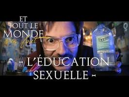 Et tout le monde s'en fout #39 - L'éducation sexuelle -