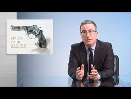 Stand Your Ground: Last Week Tonight with John Oliver (HBO)