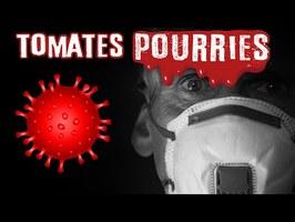 🍅 Les ARNAQUES du CORONAVIRUS !! Tomates Pourries !