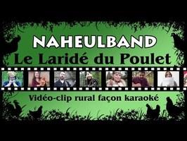 Le Laridé du Poulet (Naheulband vidéo-clip)