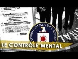 MKULTRA : QUAND LA CIA TENTE DE CONTRÔLER LE MONDE - Avec le Bureau des Mystères