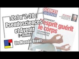 Zététique et journalisme - #2-20 - Pseudosciences et Avenir