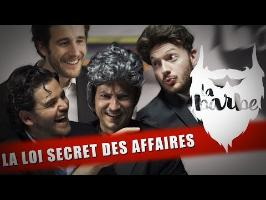 LA LOI SECRET DES AFFAIRES (feat. BERTRAND USCLAT, AXEL LATTUADA & LUDOVIC TORBEY)- LA BARBE