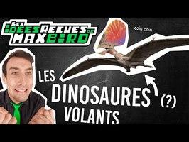 IDÉE REÇUE #49 : Les ptérosaures