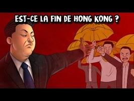 La Chine a t-elle détruit l'indépendance de Hong Kong ?