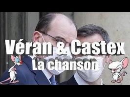 ♫ Veran et Castex ♫ - la chanson -