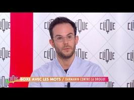 Clément Viktorovitch - Darmanin contre la drogue - Clique - CANAL +