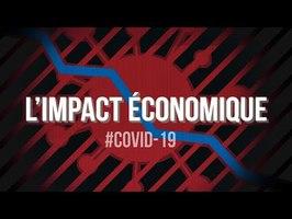 #COVID_19 : L'Impact Économique