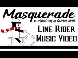 Garrison Ulrich - Masquerade [OFFICIAL MUSIC VIDEO] (LINE RIDER)
